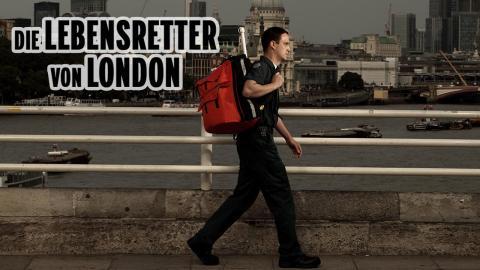 Die Lebensretter von London