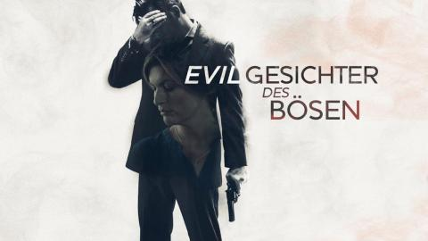 Evil - Gesichter des Bösen